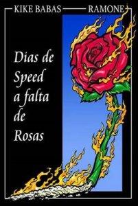 dias-de-speed-a-falta-de-rosas